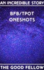 BFB/TPOT ONESHOTS by chase1748