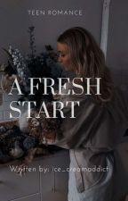 A Fresh Start  by ice_creamaddict