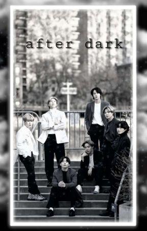 after dark by beg0neth0t