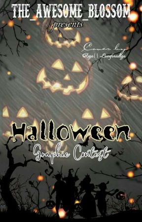 HALLOWE'EN Graphics Contest  by The_Awesome_Blossom