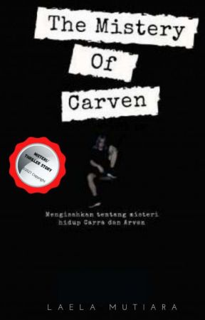 The Mistery Of Carven by laela_mutiara_sari