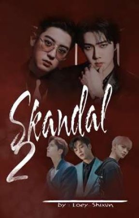 SKANDAL BOOK 2 by Loey_shixun