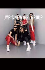 JYP'S new girl group| Felix ff| by bangchansbbg
