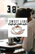 Sweet Like Cinnamon~Caleo AU by thesibyllinebooks