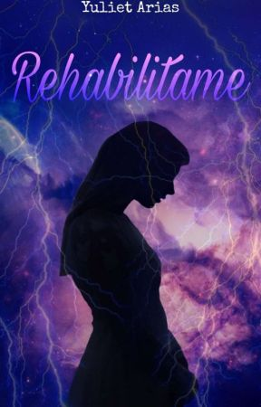 Rehabilitame  by yulih_Queen