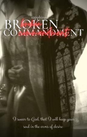 Broken Commandment [Wolno Pisane] by sapphiree____