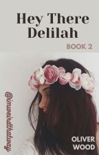 Hey There Delilah | Oliver Wood by imweirdthatway