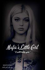 Mafia's Little Girl (rewritten version)☑ by chill_pill_all_day