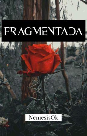 Fragmentada by NemesisOk
