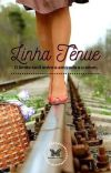 Linha Tênue ( Romance Lésbico ) - Concluído cover