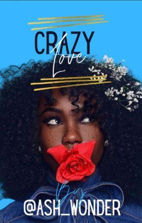 Crazy Love by Ash_wonder