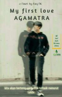 My First Love AGAMATRA [END] Tahap Revisi cover