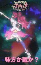 Healin' Good ♥ Pretty Cure ~ Friend or Foe? by Raspberrycreme