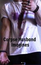 Corpse Husband Imagines  by astrofrog