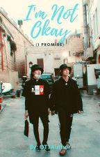 I'm Not Okay (I Promise) by OT7Author