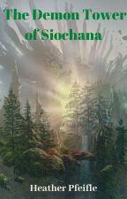 The Demon Tower of Siochana by SeekingMyMuse