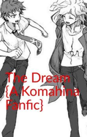 The Dream (Komahina) by DumbassRatz