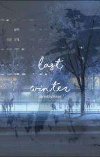 Last Winter •||• SemiShira by streetlightexe