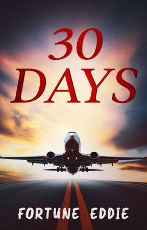 30 Days by FortuneEddie