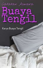 Catatan Asmara Buaya Tengil by Tulisan69