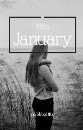 Hallo January (Month Series One)  by BxbblxdMx