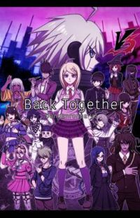 Back Together [ Danganronpa V3 ] DISCONTINUED cover
