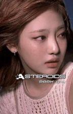 asteroids || park jisung ✓ by derysaurus