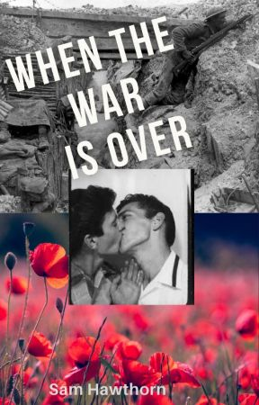 When the war is over by Fangirlandiknowit