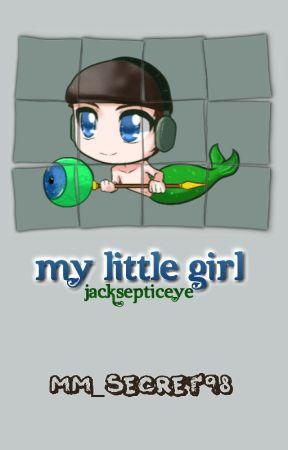My Little Girl- Jacksepticeye by MM_Secret98
