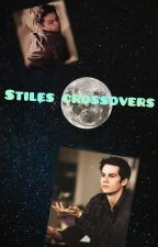 Stiles Crossovers by fuxk_this_shiz24
