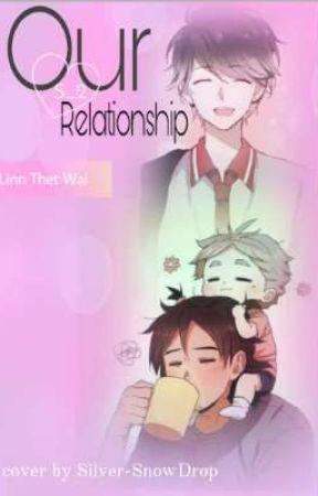 Our Relationship Season(2) by NwayMarnLinn