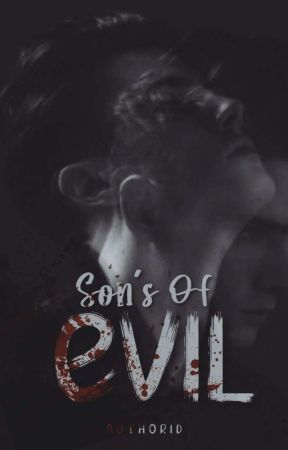 ISTD II : Son's of Evil by AuthorID