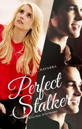 Perfect Stalker by Aisha_Navarra21
