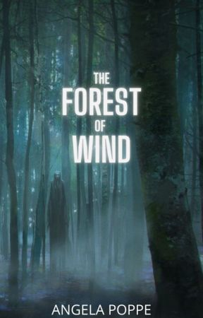 The Forest of Wind (Book Four of The Whispered Tales) - on hold by angelapoppe