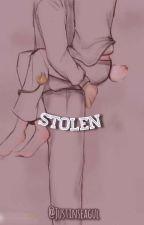 STOLEN ✓ by Justinseagul