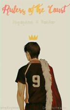 Rulers of the Court [Kageyama Tobio X Reader] by simpforglasses