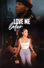 Love me Later by __Angel