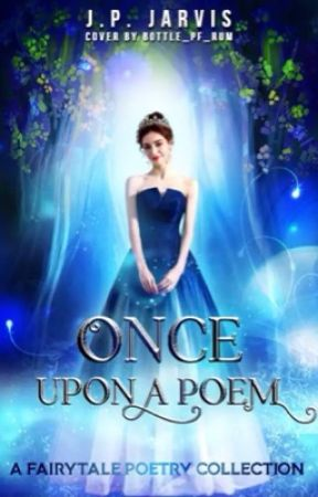 Once Upon a Poem by JPJarvis