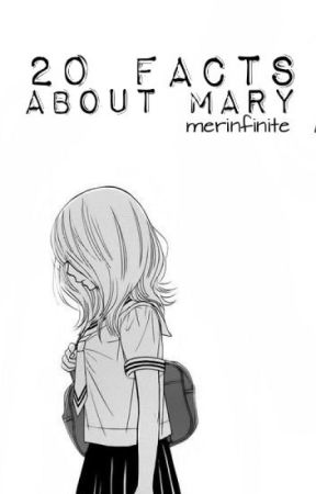 20 Facts About Mary by merinfinite