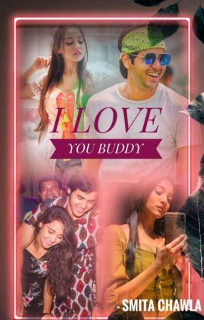 I LOVE YOU BUDDY ❤️ by smitachawla28