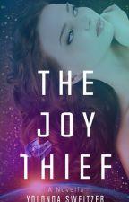 The Joy Thief by YolondaKay