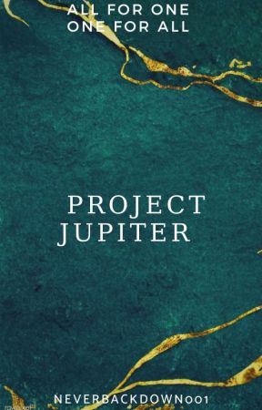 Project Jupiter by NeverBackDown001