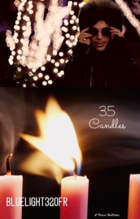 35 Candles - The Sequel of « **Dancing on a Purple Cloud ** » by BlueLight320Fr
