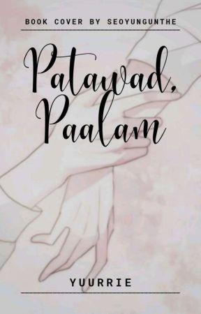 Patawad, Paalam by yuurrie