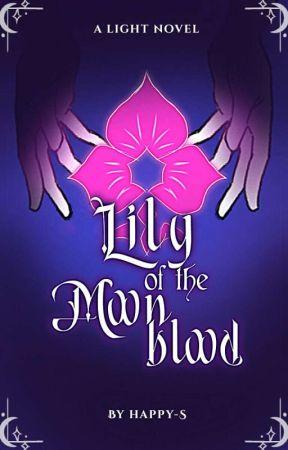 Lily of the MoonBlood (lightnovel) by artsotaku