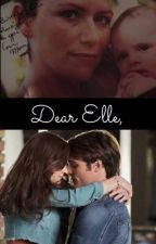 Dear Elle, by aliciaruby90