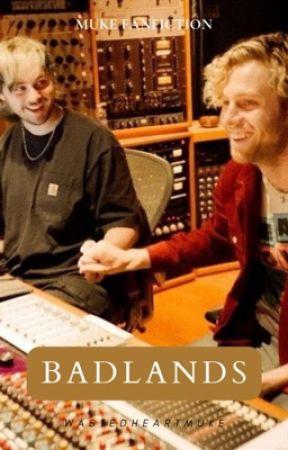 Badlands ♡ muke by wastedheartmuke