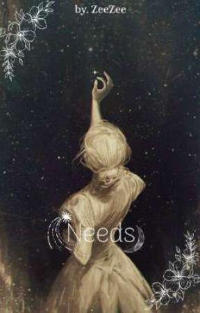 Needs by Itmystory12