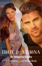 Troy And Athena (Forbidden Love Series Book 15) by Zxcvbnm1974