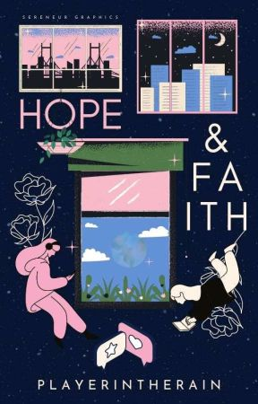 Hope And Faith | NaNoWriMo 2020 by PlayerInTheRain